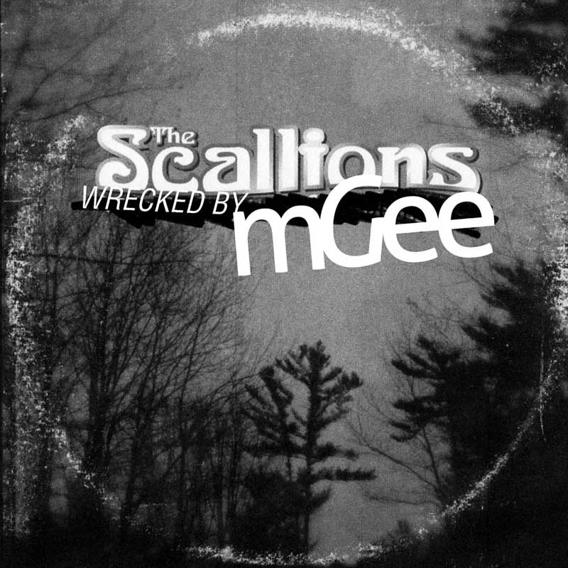 Cover of 'Wrecked by mGee' by The Scallions