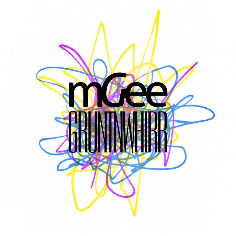 Cover of 'GRUNTNWHIRR' by mGee