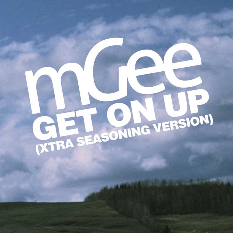 Cover of 'Get On Up (Xtra Seasoning Version)' by mGee