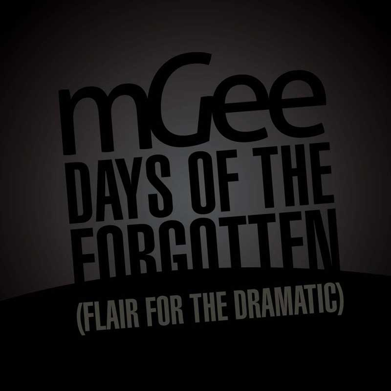Cover of 'Days Of The Forgotten (Flair For The Dramatic)' by mGee