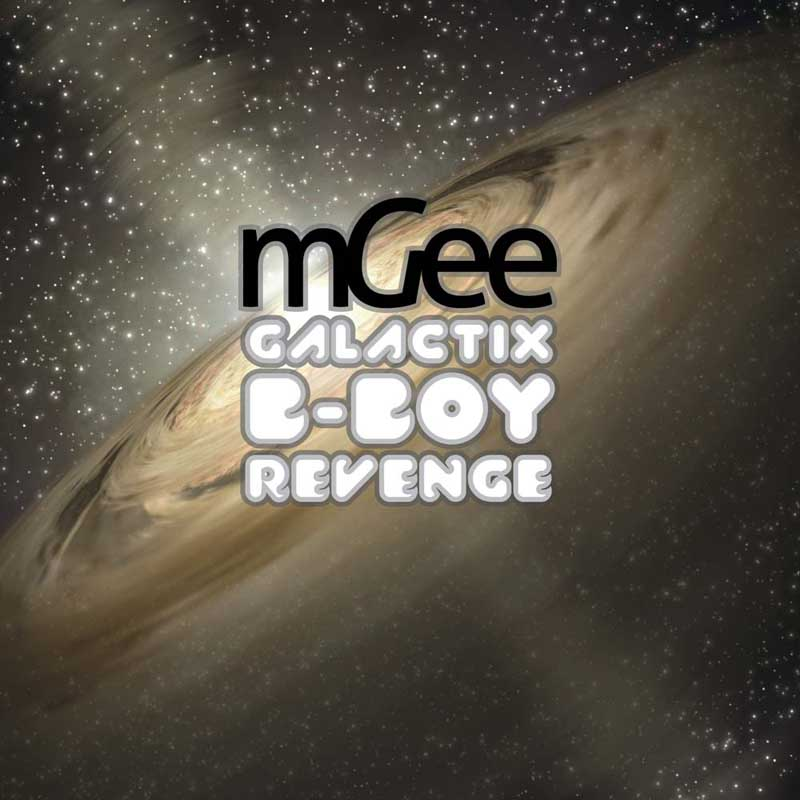 Cover of 'Galactix B-Boy Revenge' by mGee
