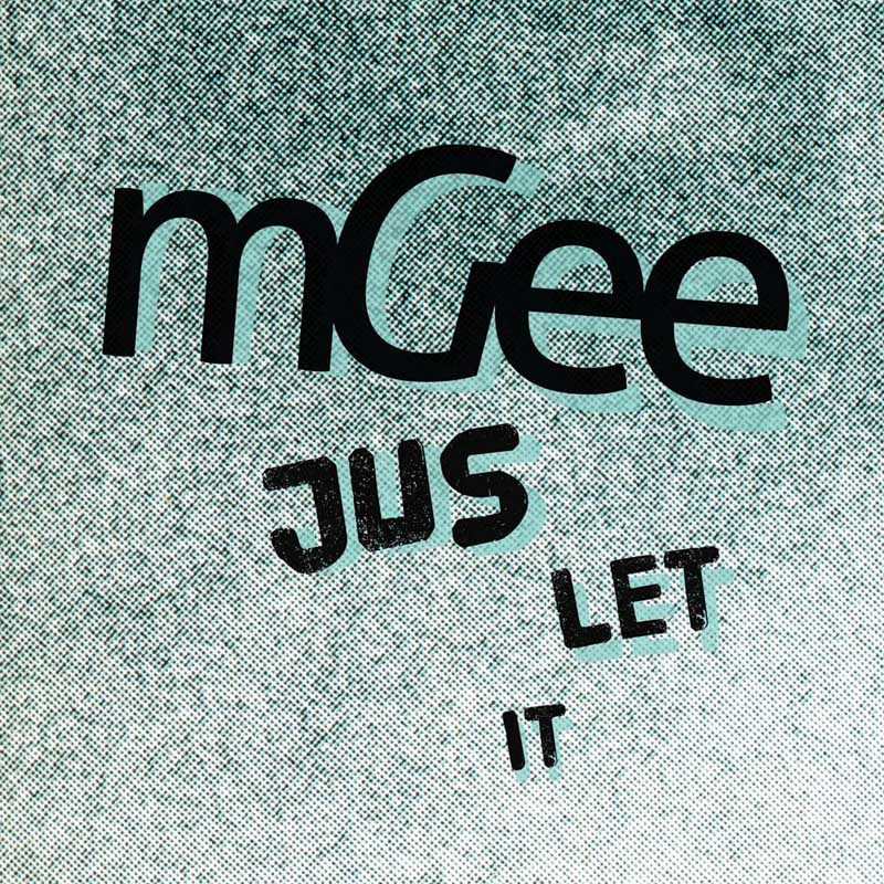 Cover of 'Jus Let It' by mGee