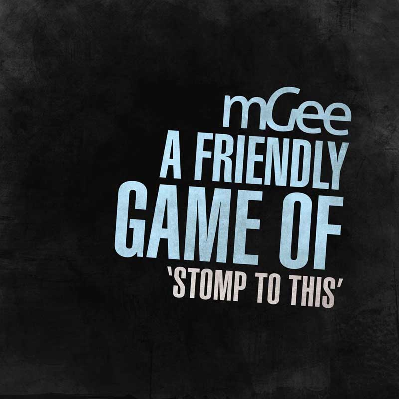 Cover of 'A Friendly Game of 'Stomp To This'' by mGee