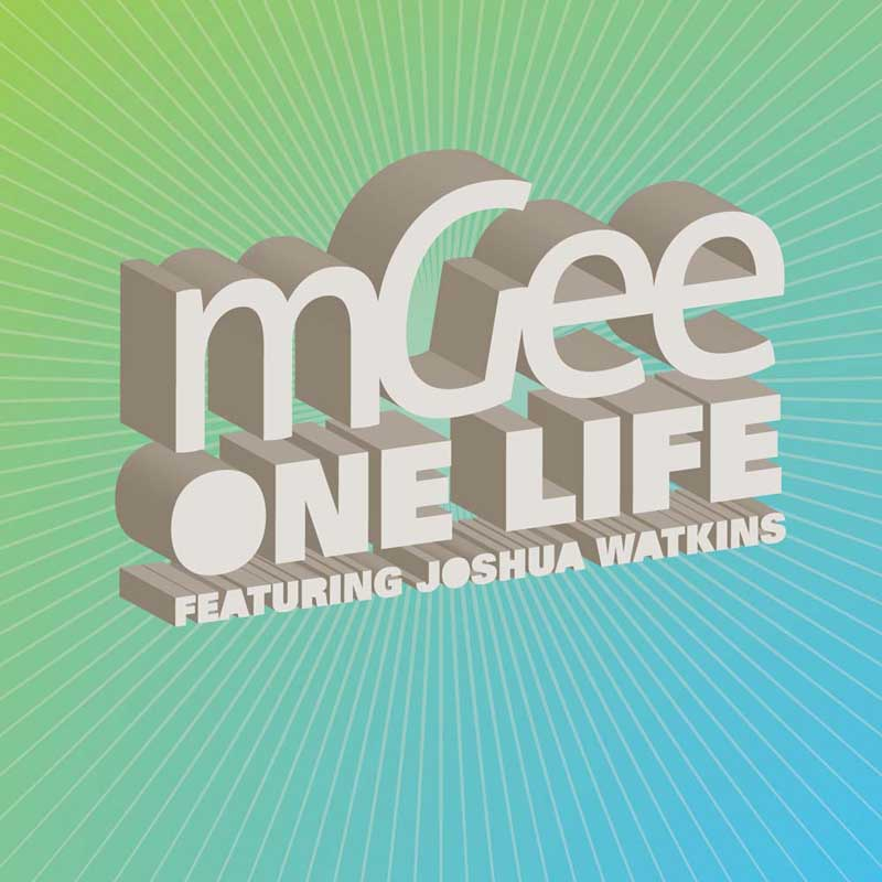 Cover of 'One Life Featuring Joshua Watkins' by mGee